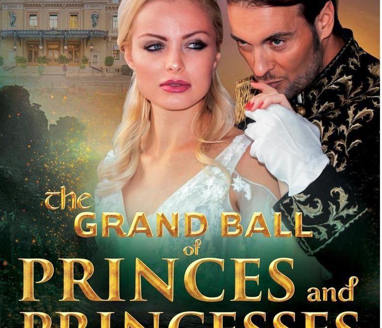 THE GRAND BALL OF PRINCES AND PRINCESS
